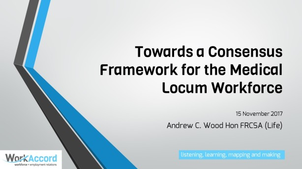 Towards a Consensus Framework for the Medical Locum